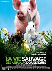 Streaming sources for La vie sauvage des animaux domestiques