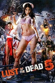 Streaming sources for Rape Zombie Lust of the Dead 5