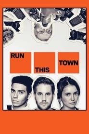 Streaming sources for Run This Town