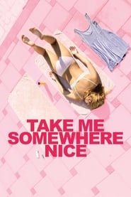 Streaming sources for Take Me Somewhere Nice