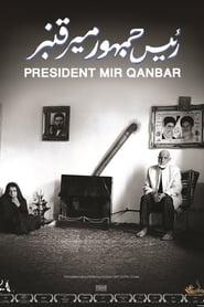 Streaming sources for President Mir Qanbar