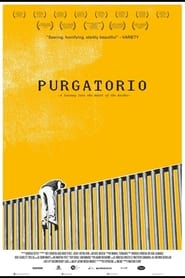 Streaming sources for Purgatorio A Journey Into the Heart of the Border