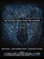 Streaming sources for The Moose Head Over the Mantel