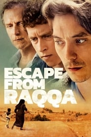 Streaming sources for Escape from Raqqa