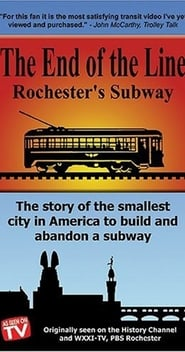 Streaming sources for The End Of The Line Rochesters Subway