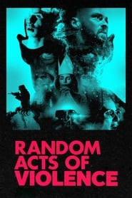 Streaming sources for Random Acts of Violence