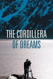 Streaming sources for The Cordillera of Dreams