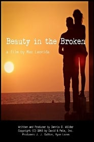 Streaming sources for Beauty in the Broken