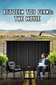 Streaming sources for Between Two Ferns The Movie