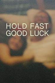 Streaming sources for Hold Fast Good Luck