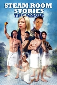 Streaming sources for Steam Room Stories The Movie