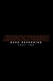 Streaming sources for Mission Impossible 8