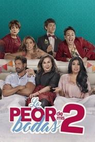 Streaming sources for La Peor de Mis Bodas 2
