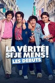 Streaming sources for La vrit si je mens Les dbuts