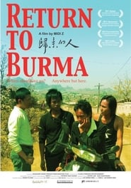 Streaming sources for Return to Burma