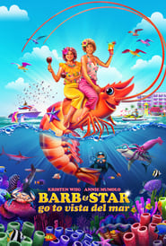 Streaming sources for Barb and Star Go to Vista Del Mar