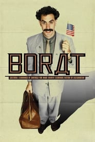 Streaming sources for Borat Cultural Learnings of America for Make Benefit Glorious Nation of Kazakhstan