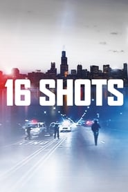 Streaming sources for 16 Shots