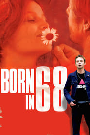 Streaming sources for Born in 68