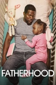 Streaming sources for Fatherhood