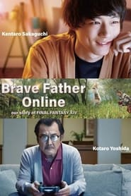Streaming sources for Brave Father Online Our Story of Final Fantasy XIV