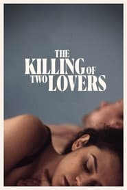 Streaming sources for The Killing of Two Lovers