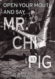 Streaming sources for Open Your Mouth and Say Mr Chi Pig