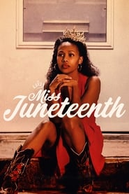 Streaming sources for Miss Juneteenth