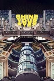 Streaming sources for Shine Your Eyes