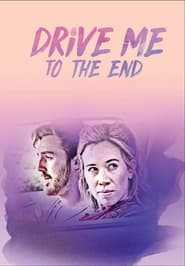 Streaming sources for Drive Me to the End