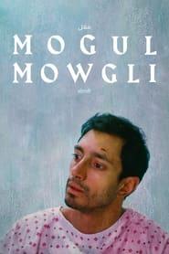 Streaming sources for Mogul Mowgli