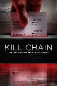 Streaming sources for Kill Chain The Cyber War on Americas Elections