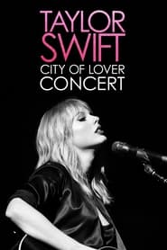 Streaming sources for Taylor Swift City of Lover Concert
