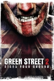 Streaming sources for Green Street Hooligans 2