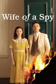 Streaming sources for Wife of a Spy