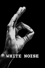 Streaming sources for White Noise