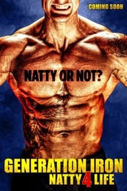Streaming sources for Generation Iron Natty 4 Life