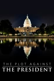 Streaming sources for The Plot Against the President