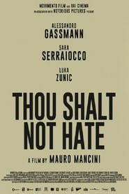 Streaming sources for Thou Shalt Not Hate