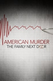Streaming sources for American Murder The Family Next Door