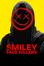 Streaming sources for Smiley Face Killers