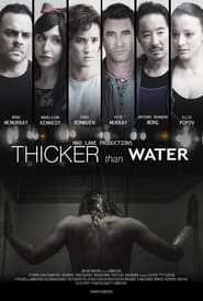 Streaming sources for Thicker Than Water