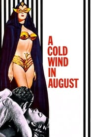 Streaming sources for A Cold Wind in August