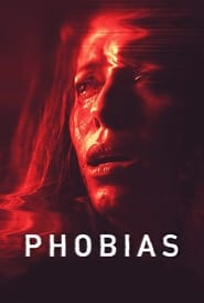 Streaming sources for Phobias