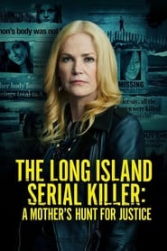 Streaming sources for The Long Island Serial Killer A Mothers Hunt for Justice