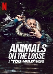 Animals on the Loose A You vs Wild Interactive Movie Poster