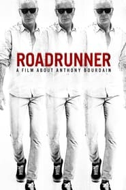Roadrunner A Film About Anthony Bourdain Poster