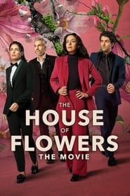 Streaming sources for The House of Flowers The Movie