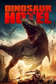 Streaming sources for Dinosaur Hotel