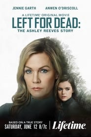 Streaming sources for Left for Dead The Ashley Reeves Story